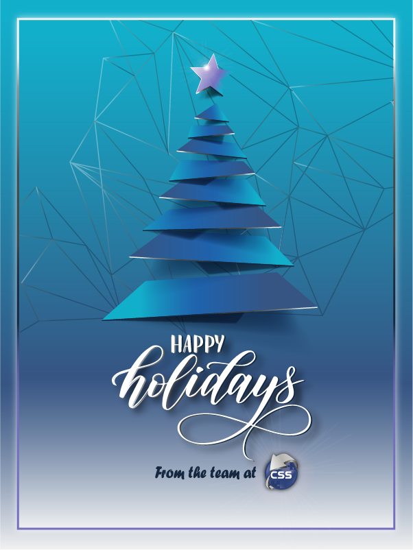 Happy Holidays from the team at CSS